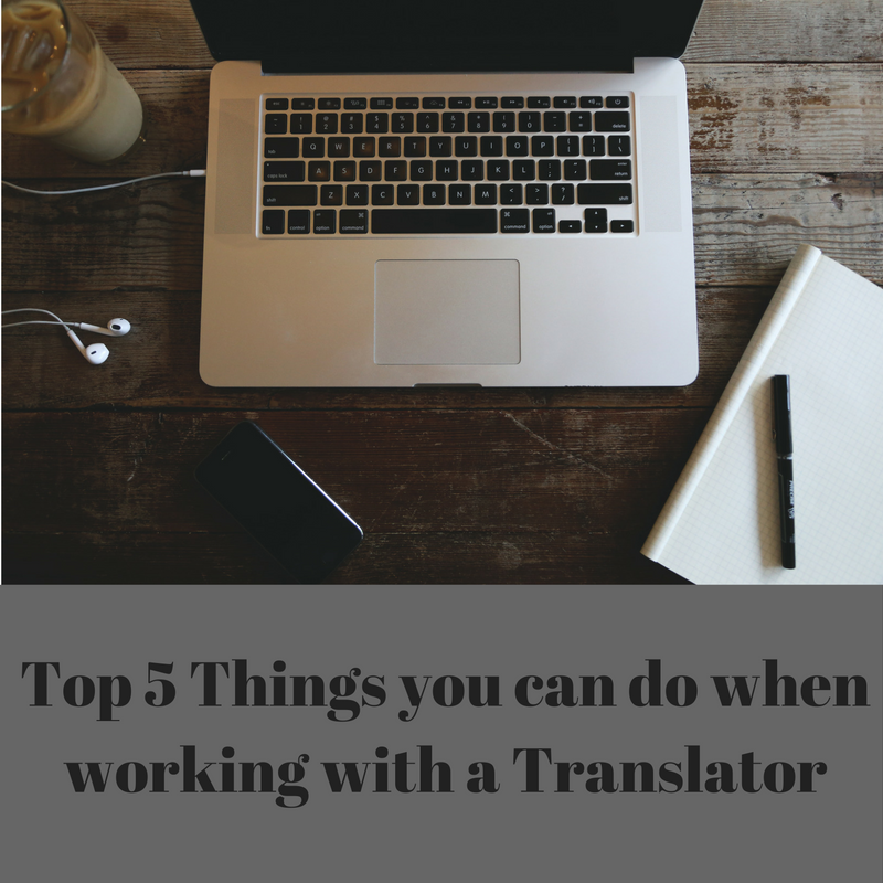 top-5-things-to-do-when-working-with-a-translator