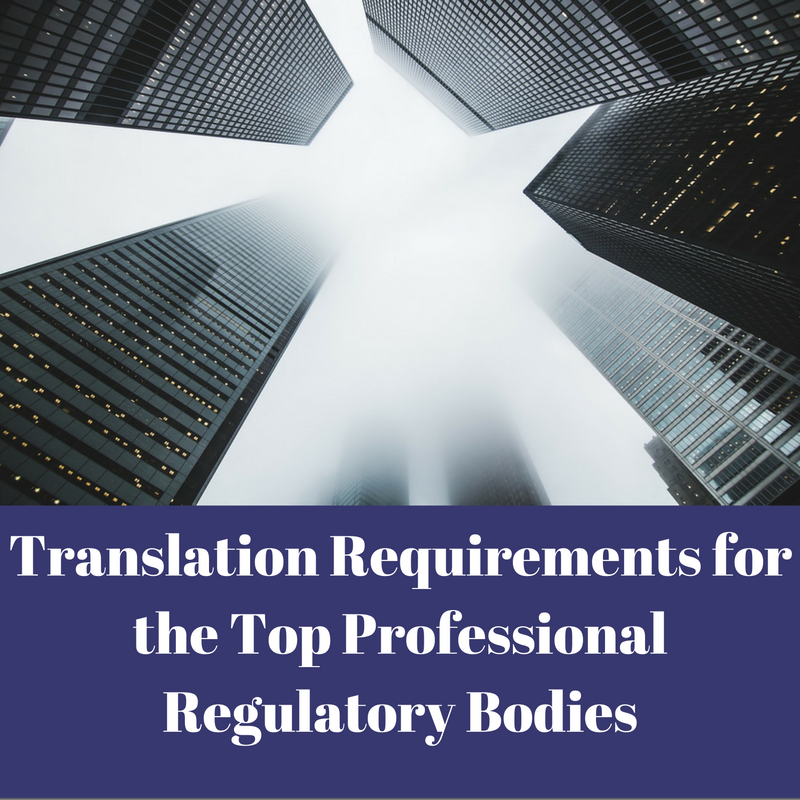 translation-requirements-for-the-top-professional-regulatory-bodies